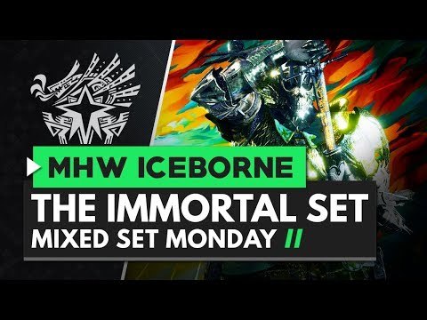 Monster Hunter World Iceborne | The IMMORTAL Hunter - Mixed Set Monday
