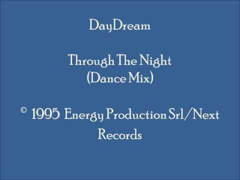 DayDream - Through The Night (Dance Mix)