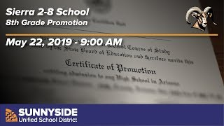 Sierra 2-8 School Promotion - 2019 - 9:00am