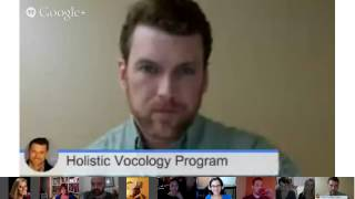 Holistic Vocology Training Week 2