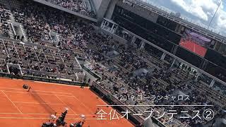 全仏オープンテニス2019 ②ローランギャロス ジョコビッチ対ティエム