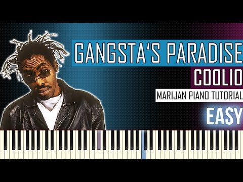 How To Play: Coolio - Gangsta's Paradise   Piano Tutorial EASY + Sheets
