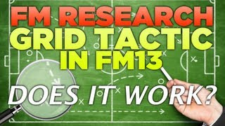 FM Research | The Grid Tactics Effectiveness in Football Manager 2013