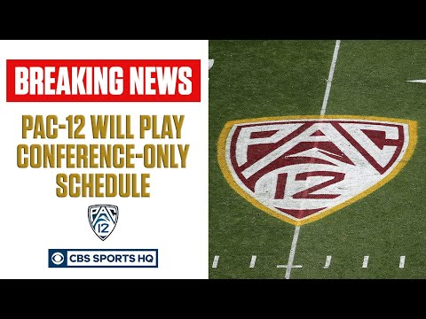 Pac-12 Implements Conference-Only Schedule For Football Season  CBS Sports HQ