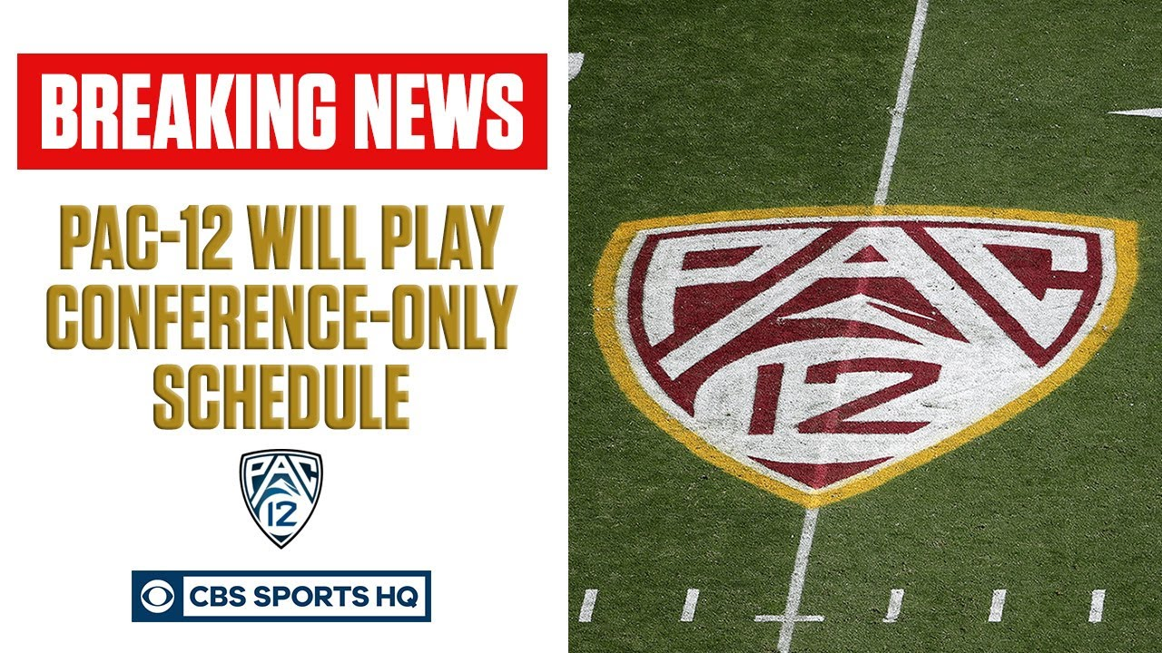 Pac-12 Implements Conference-Only Schedule For Football Season | CBS Sports HQ