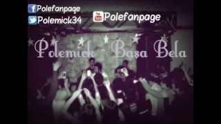 Polemick - Başa Bela (2015)
