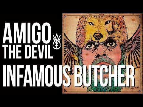 Amigo The Devil - Infamous Butcher