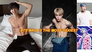Download lagu Bts sexy - BTS 방탄소년단 who is the most sexiest? (14+)