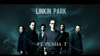 "Linkin Park - ""I'LL BE GONE"" (Vice Remix feat. Pusha T)"