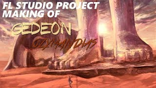 "Gedeon - Making of ""Ozymandias"" (Trap / House - FLP Download)"