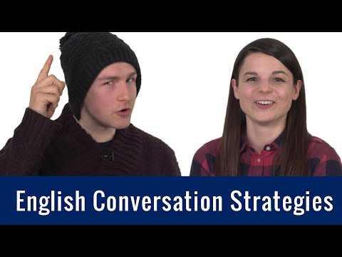 English Topics - English Conversation Strategies