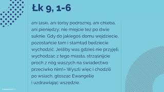 #Ewangelia   26 września 2018   (Łk 9, 1-6)