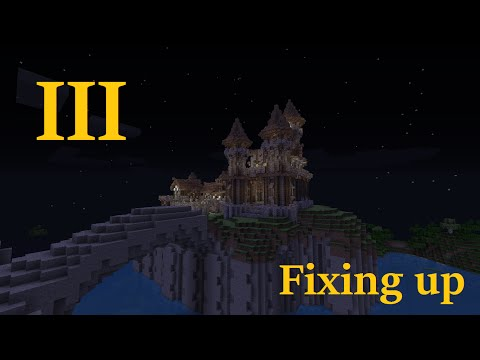 Minecraft: The Four Kingdoms #3 - Fixing Up - Sir Sephilar