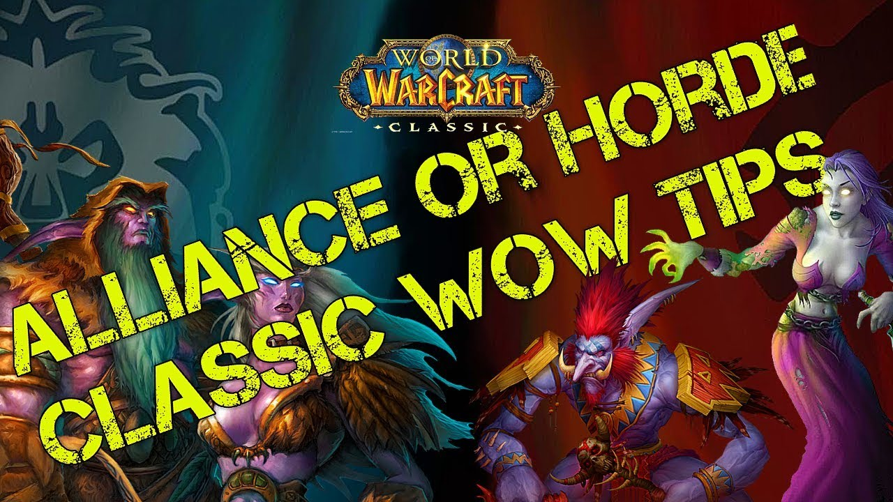 'World of Warcraft Classic' Release Time: Will You Fight for the Horde or Alliance?