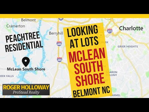 McLean South Shore Lots [Peachtree In Belmont NC]