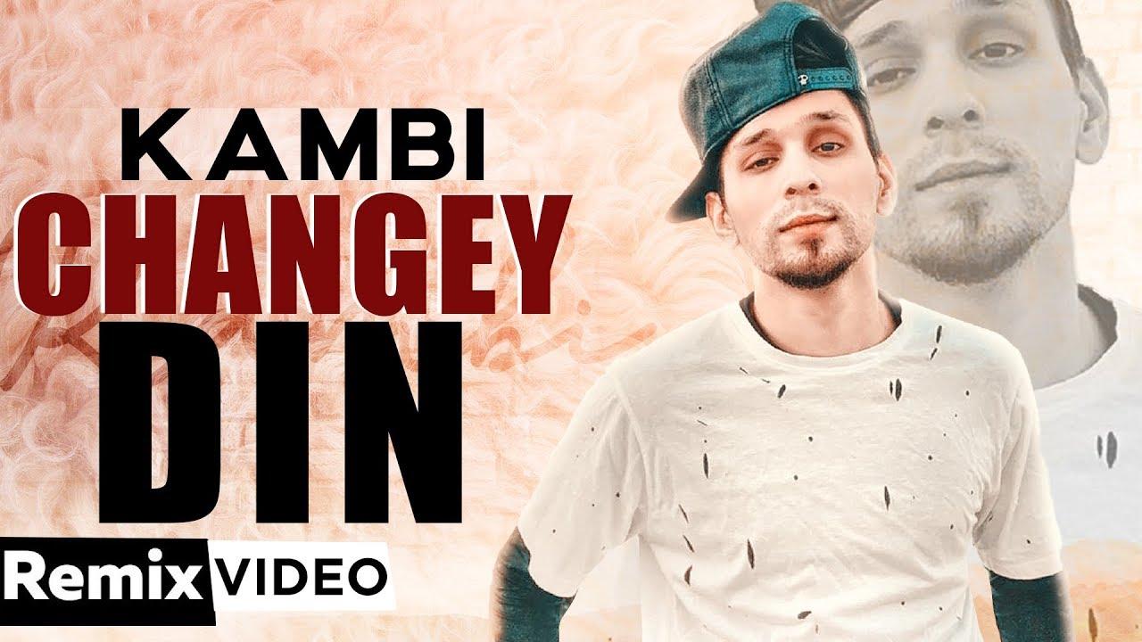 Changey Din (Remix) | Kambi | Latest Punjabi Songs 2019 | Remix Songs 2019  | Speed Records
