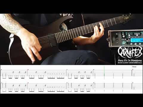 CARNIFEX - Bury Me In Blasphemy - Guitar Lesson (By Jordan Bonnevialle ) Mp3