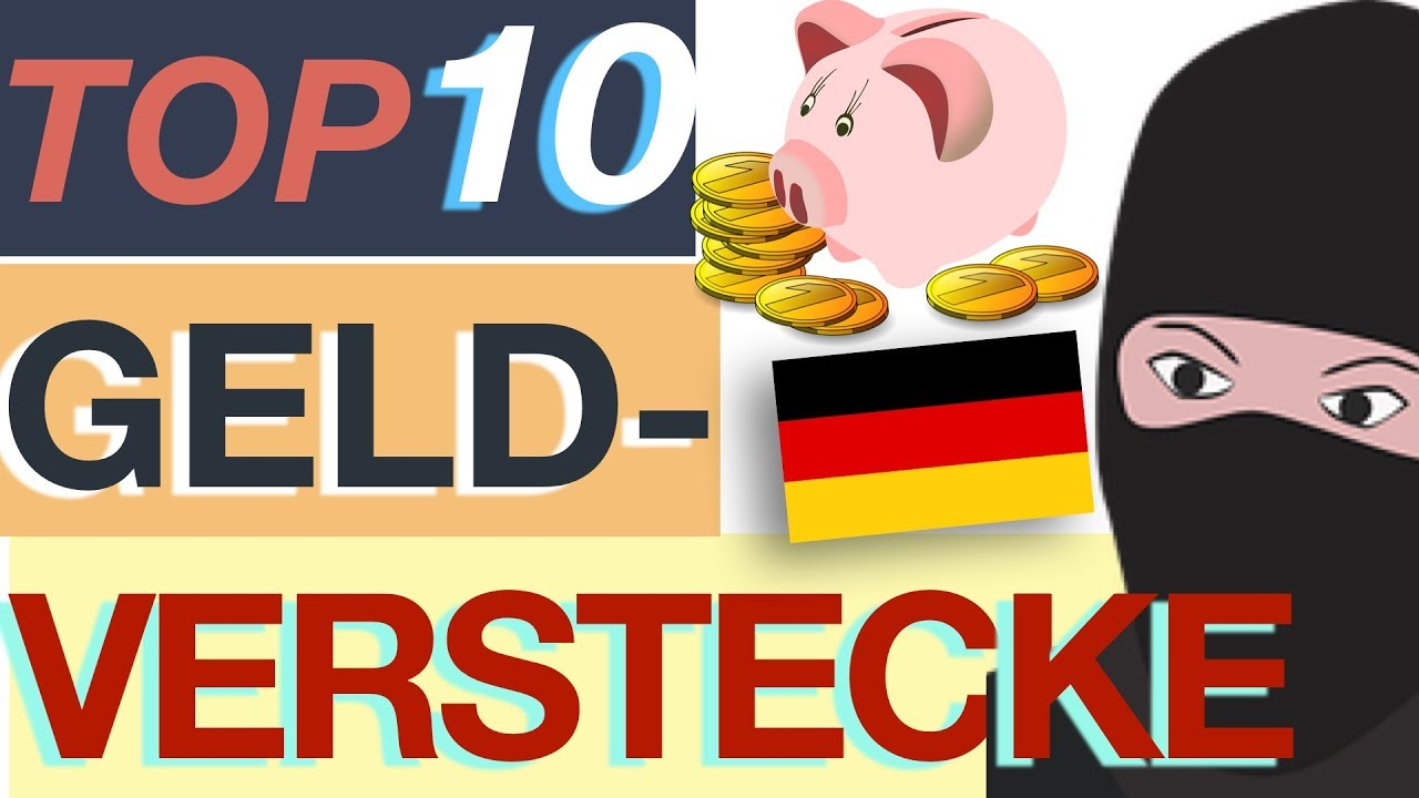 geld verstecken ! top 10 geldverstecke der deutschen - youtube