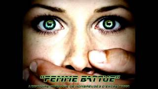 RHUMANTIK '' FEMME BATTUE ''  [TÉMOIGNAGE] HQ ©