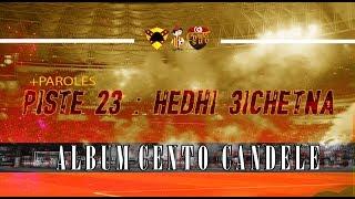 ALBUM CENTO CANDELE +PAROLES   PISTE 23 - هاذي عيشتنا