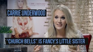 "Carrie Underwood Says ""Church Bells"" Is Fancy"
