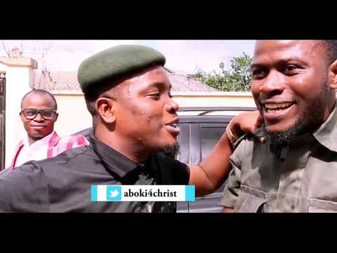 Aboki 4 Christ's Skit with Sam N Song: Police Palava (Episode 16).