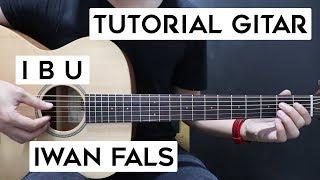 Download lagu (Tutorial Gitar) IWAN FALS - Ibu | Lengkap Dan Mudah