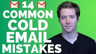 14 Most Common Cold Email Mistakes And How To Avoid Them