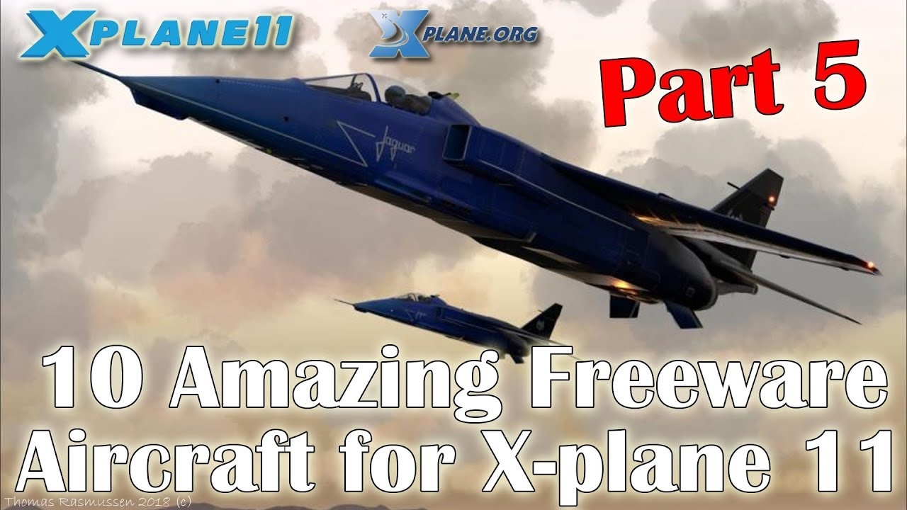 10 Amazing Freeware Aircraft for X-plane 11 (Part 5)