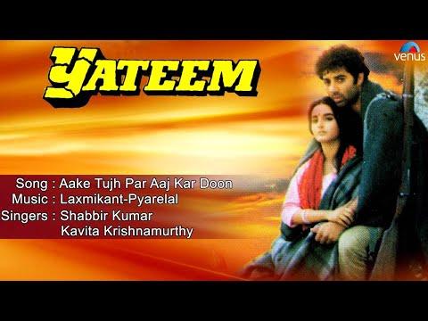 Yateem : Aake Tujh Par Aaj Kar Doon Full Audio Song   Sunny Deol, Farah  