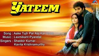 Yateem : Aake Tujh Par Aaj Kar Doon Full Audio Song | Sunny Deol, Farah |
