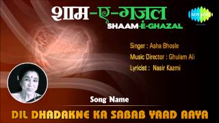 Download Dil Dhadakne Ka Sabab Yaad Aaya | Shaam E Ghazal | Asha Bhosle MP3 song and Music Video