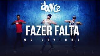 Fazer Falta  - Mc Livinho (Coreografia) FitDance TV