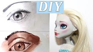 dIY Учимся рисовать глаза. ООАК Монстер Хай ООАК куклы. Как сделать ООАК