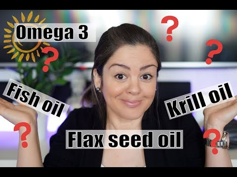 ☀️ Which Omega 3 Is The Best? Fish Oil, Flax Seed Oil Or Krill Oil?