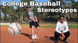 College Baseball Stereotypes