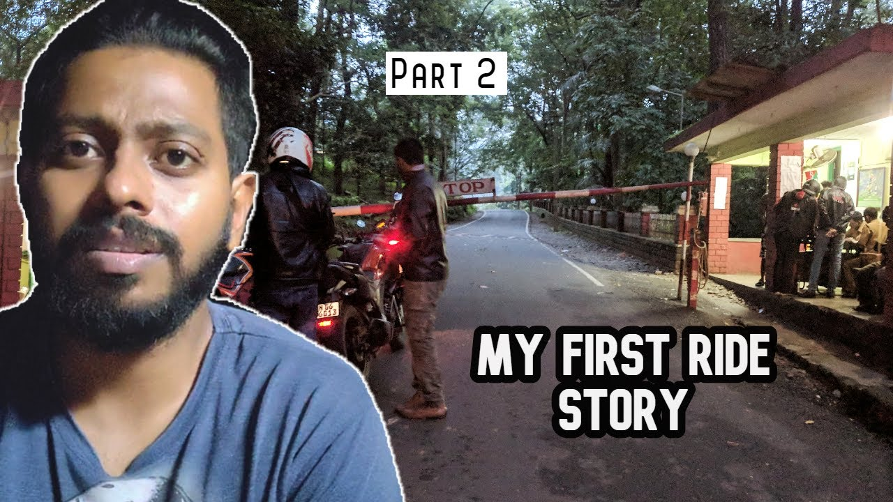 We Were Blocked By Forest Guards - My First Ride Story (Part 2)