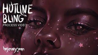 Hotline Bling - process video by heymaryjean
