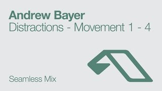 andrew bayer   distractions   movement 1 4 seamless mix 2011