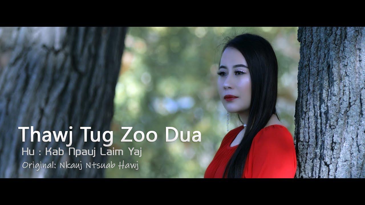 Download Thawj Tug Zoo Dua - KBL