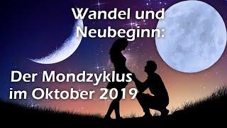 Wandel Und Neubeginn   Der Mondzyklus Im Oktober