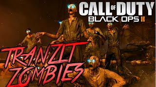 BLACK OPS 2 TRANZIT ZOMBIES (Call Of Duty: Black Ops 2) w/TBNRkenWorth & Friends