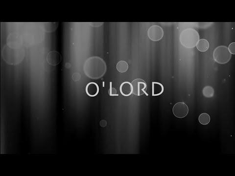 Lauren Daigle - O' Lord (Lyric Video)