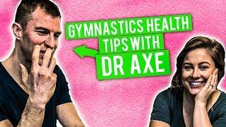 GYMNASTICS HEALTH TIPS WITH Dr. Axe  Shawn Johnson