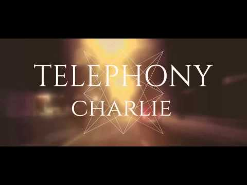 TELEPHONY - Charlie (Official Audio)