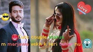💖Cute Couple Status💞ll 👩❤💋👩Latest Punjabi status💋ll😵most romantic status😱ll