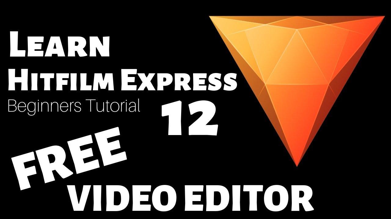 Hitfilm Express 12 Tutorial - Designed for Beginners