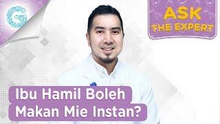Bolehkah Ibu Hamil Makan Mi Instan? - dr. Ardiansjah Dara Sjahruddin, SpOG
