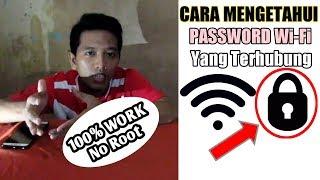 Cara Ketahui PASSWORD Wi-Fi Yang Terhubung | Mudah & Gampang (NO ROOT)