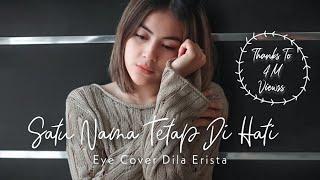 Gambar cover Satu Nama Tetap Di Hati - EYE COVER DILA ERISTA